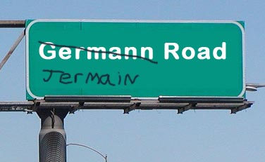 How to Pronounce Germann Road